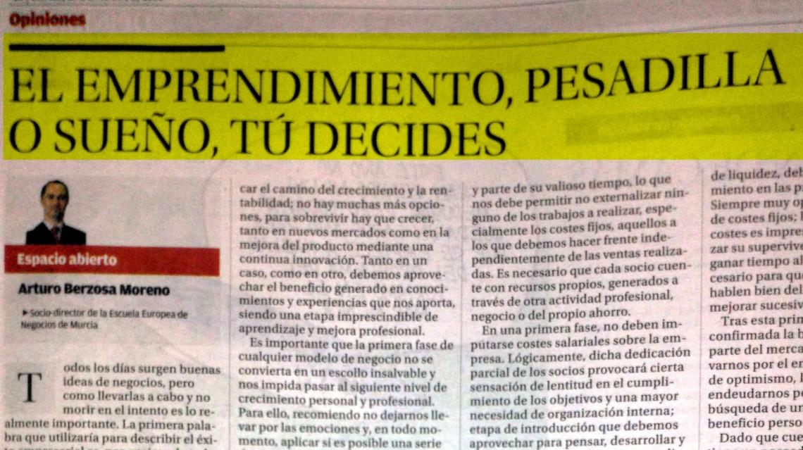 EL EMPRENDIMIENTO, PESADILLA O SUEÑO, TÚ DECIDES. Arturo Berzosa. Artículo publicado en La Opinión