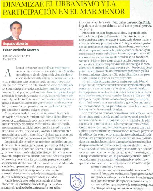 DINAMIZAR EL URBANISMO Y LA PARTICIPACIÓN CIUDADANA EN EL MAR MENOR. César Pedreño. Artículo publicado en La Opinión