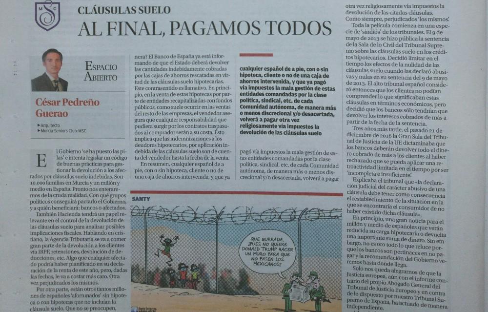 CLÁUSULAS SUELO. AL FINAL, PAGAMOS TODOS. César Pedreño. Artículo publicado en La Opinión