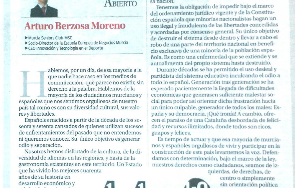 LA REGIÓN DE MURCIA TAMBIÉN ESTÁ OBLIGADA A DEFENDER LA DEMOCRACIA. ARTURO BERZOSA. Artículo publicado en La Opinión
